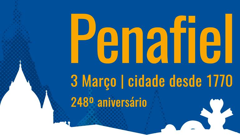 Comemorações do 248º Aniversário da Elevação de Penafiel a Cidade