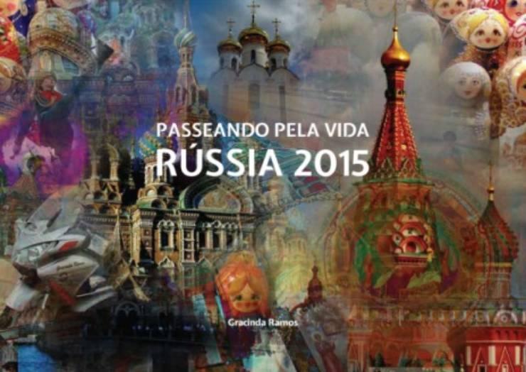 """Apresentação do Livro """"Passeando Pela Vida – Rússia 2015"""""""