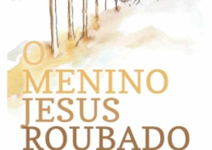 """Apresentação do Livro """"O Menino Jesus Roubado"""""""