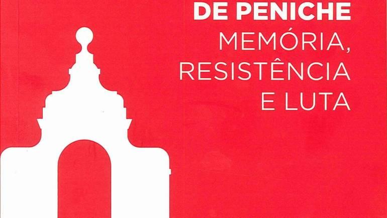 """""""FORTE DE PENICHE, MEMÓRIA, RESISTÊNCIA E LUTA"""""""