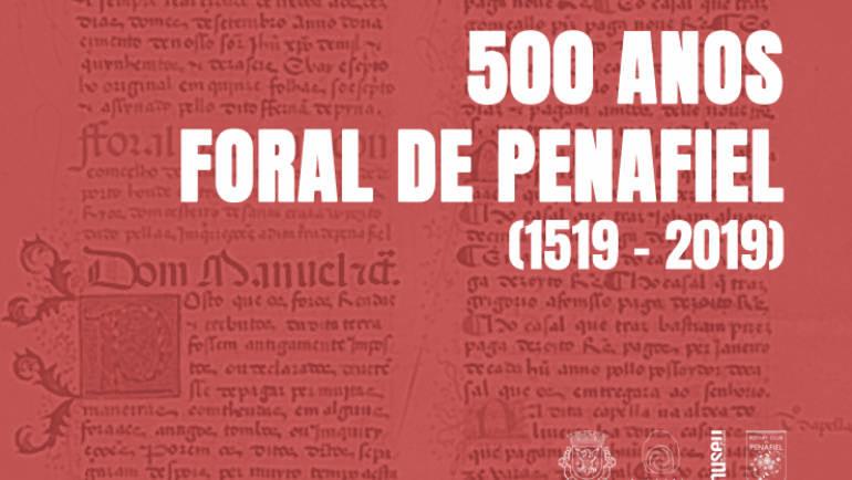 PENAFIEL RECEBEU CARTA DE FORAL HÁ 500 ANOS