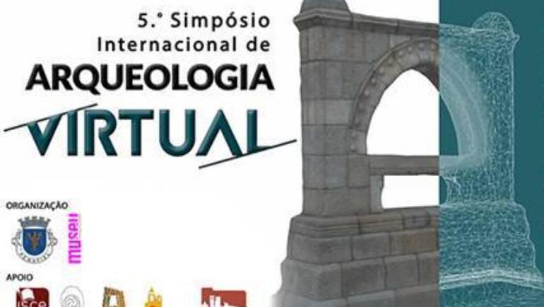 5.º SIMPÓSIO INTERNACIONAL DE ARQUEOLOGIA VIRTUAL
