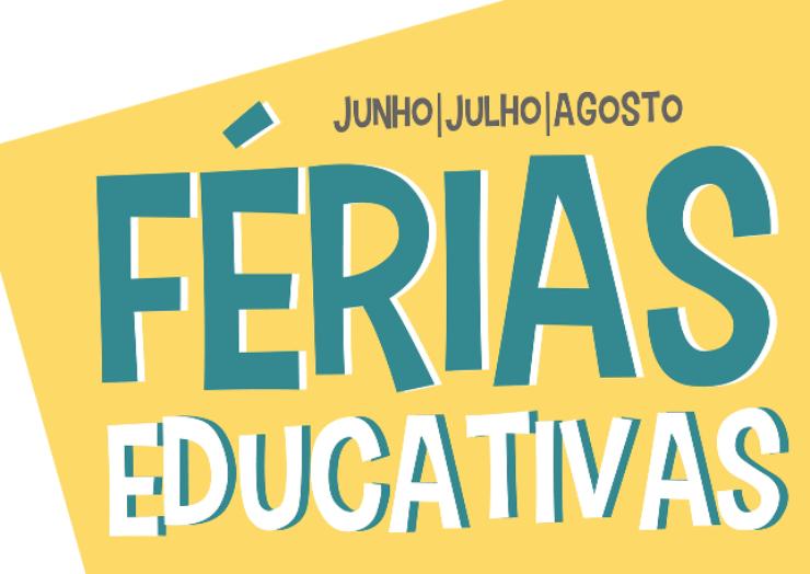 FÉRIAS EDUCATIVAS 2019