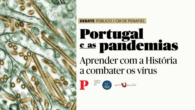 PANDEMIAS: UM DEBATE EM DIRETO A PARTIR DE PENAFIEL
