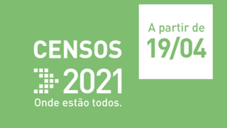 CENSOS 2021: CONTAMOS TODOS. CONTAMOS COM TODOS.